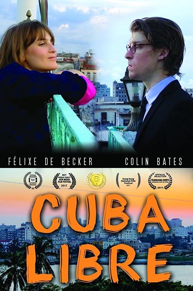 Ver Cuba Libre Online HD Español ()
