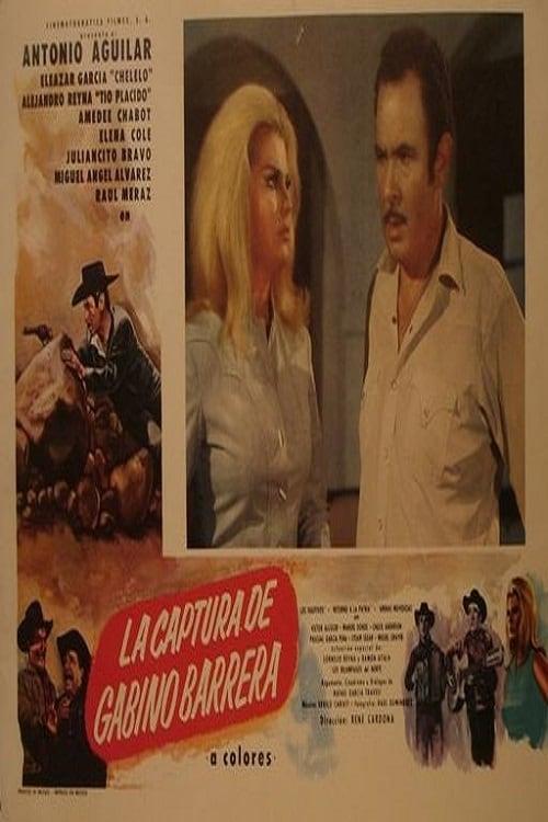 Ver La captura de Gabino Barrera Online HD Español (1970)
