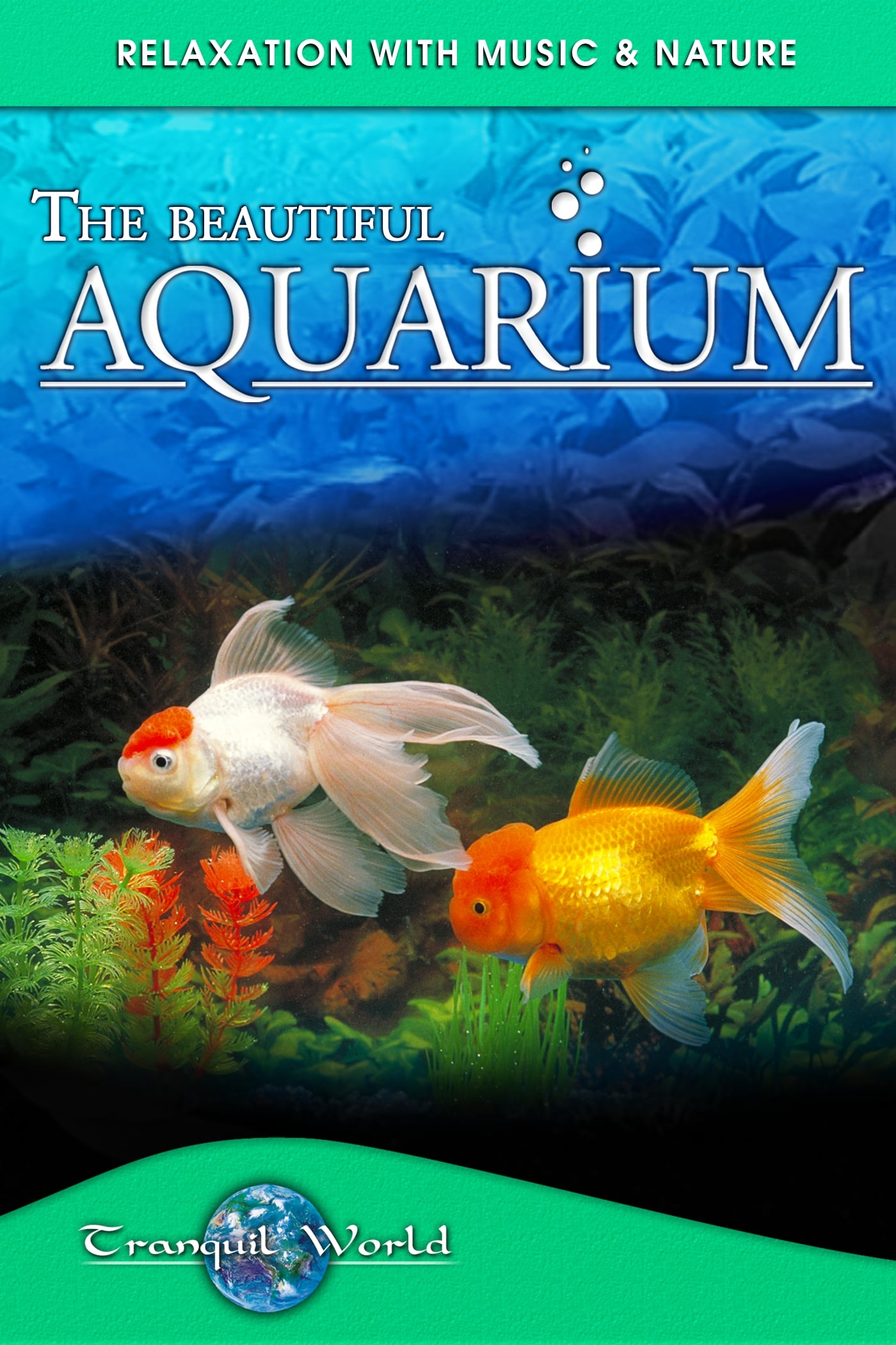 The Beautiful Aquarium: Tranquil World - Relaxation with Music & Nature on FREECABLE TV