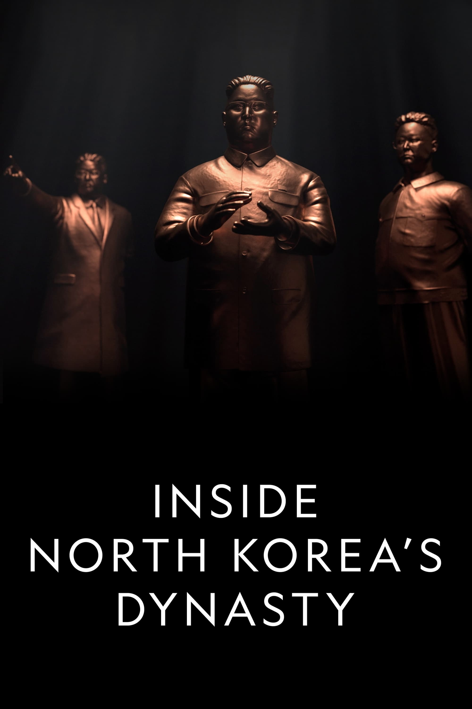 Inside North Korea's Dynasty (2018)