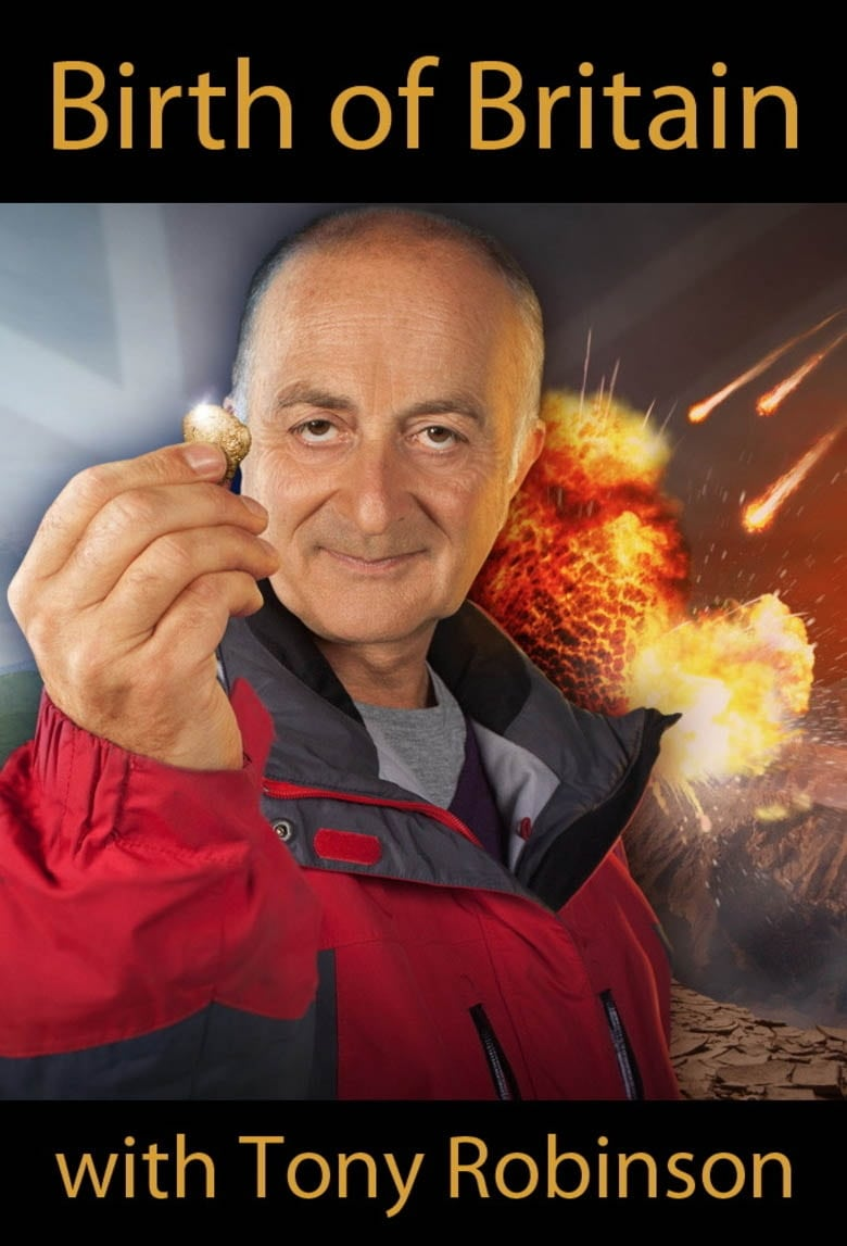 Birth of Britain with Tony Robinson (2010)
