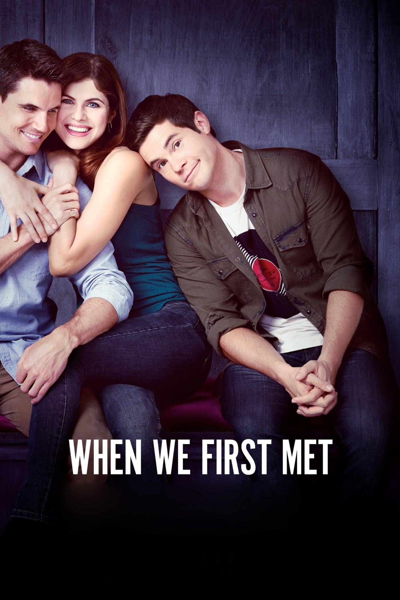 როცა პირველად შევხვდით / When We First Met