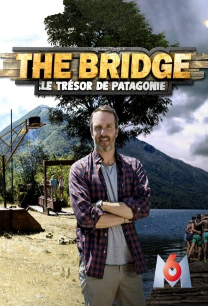The Bridge : le Trésor de Patagonie (2019)