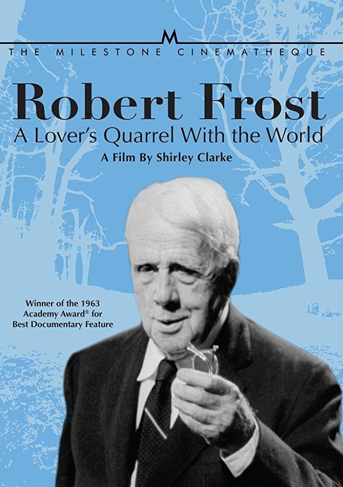 Robert Frost: A Lover's Quarrel with the World (1963)