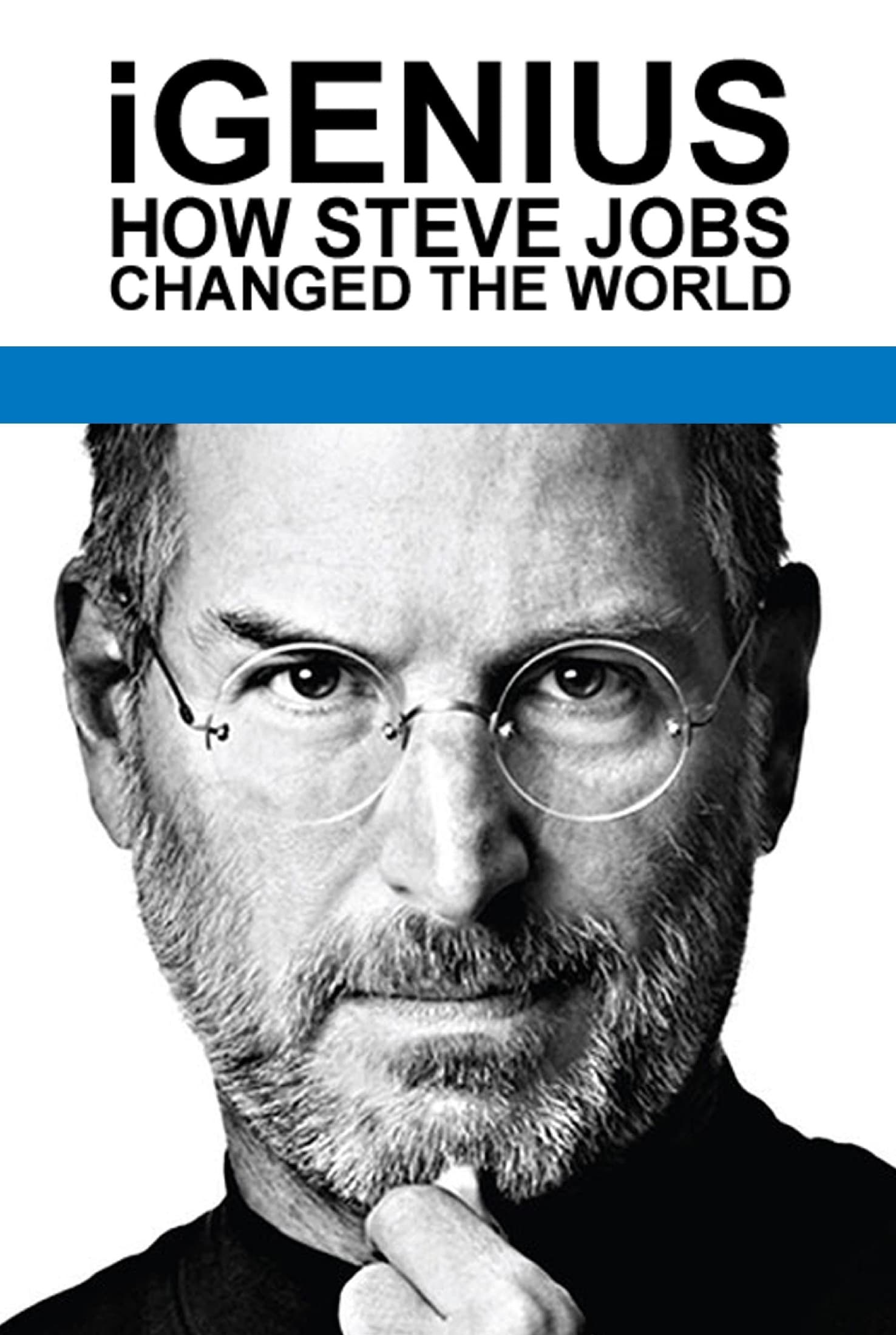 iGenius: How Steve Jobs Changed the World (2011)