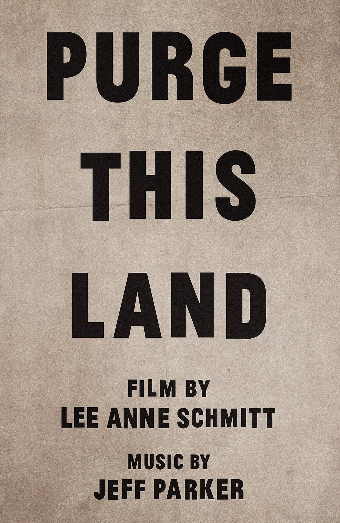 Purge This Land (2017)
