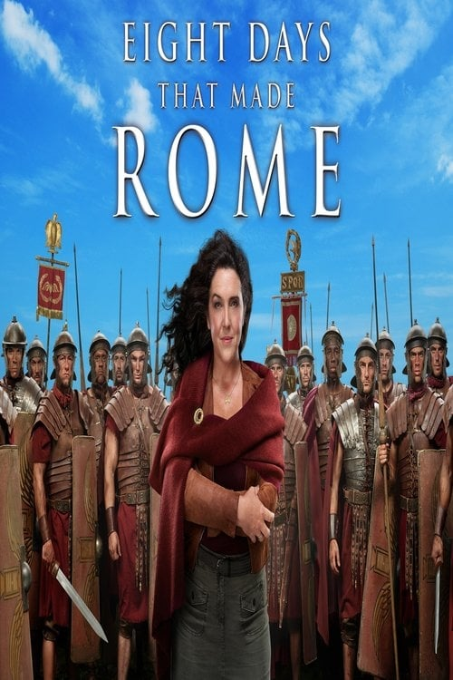 8 Days That Made Rome (2017)