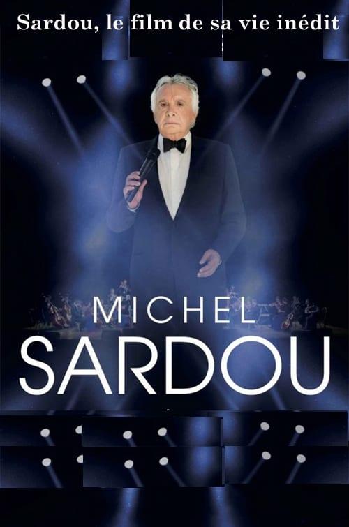 Sardou, le film de sa vie (2017)