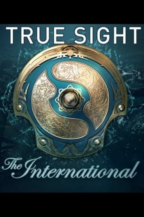 True Sight : The International 2019 Finals (2020)