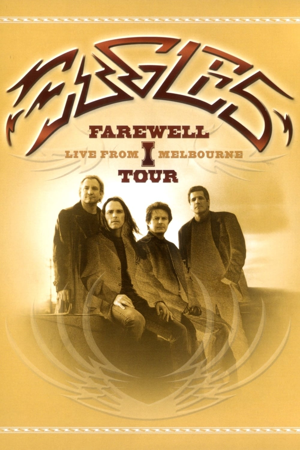 Eagles: Farewell I Tour - Live from Melbourne (2005)