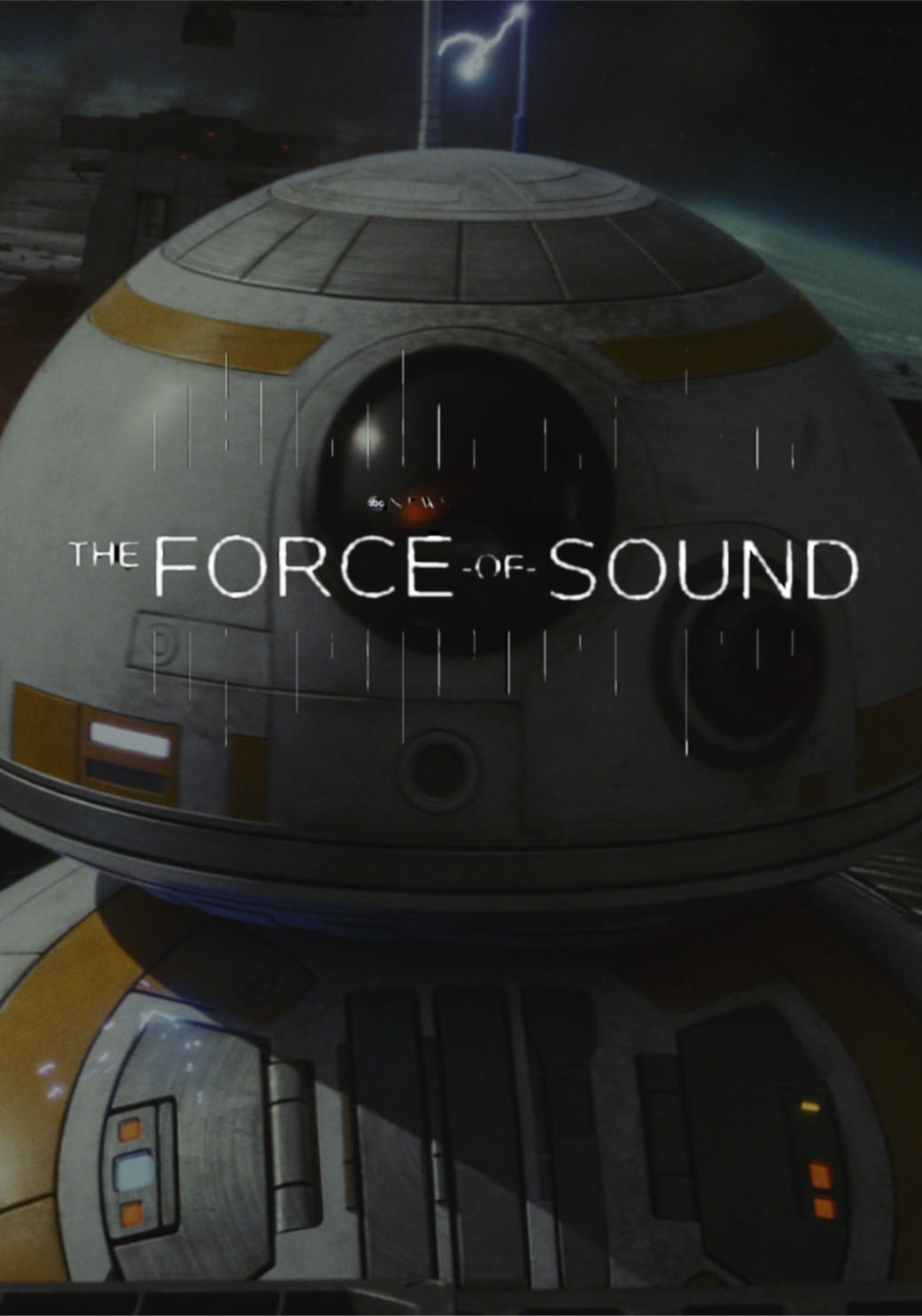 Star Wars: The Force of Sound (2018)