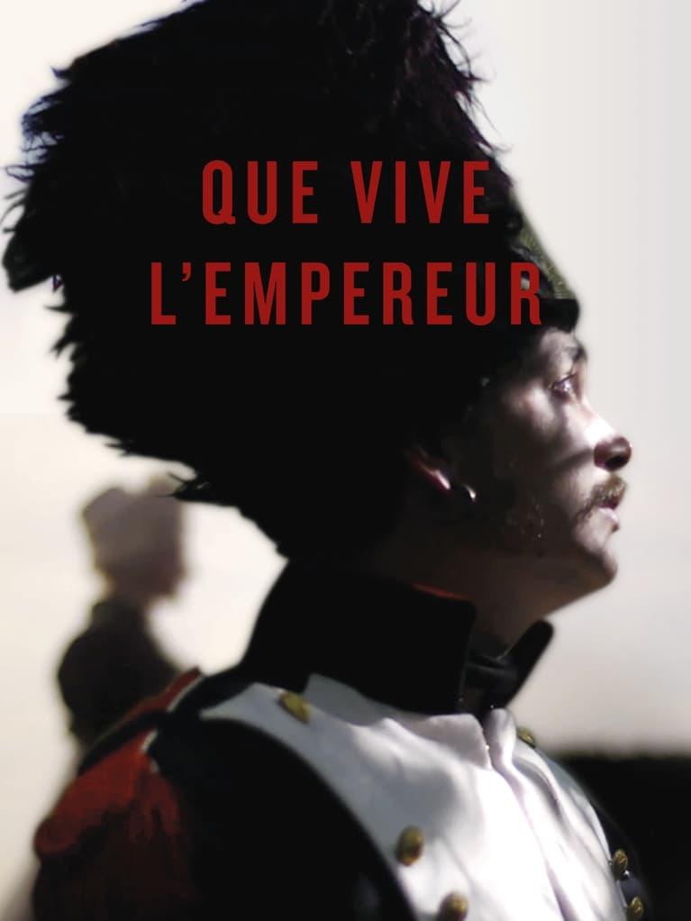 Ver Que vive l'Empereur Online HD Español ()