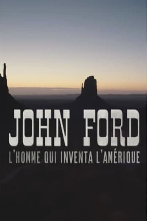 John Ford, the man who invented America