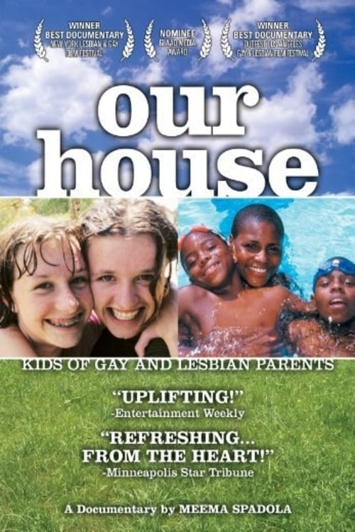 Our House: A Very Real Documentary About Kids of Gay & Lesbian Parents