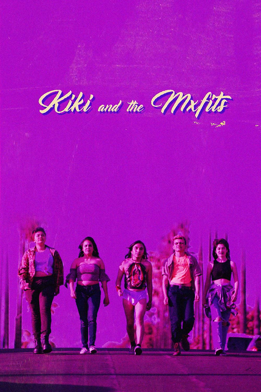 Kiki and the MXfits (2018)