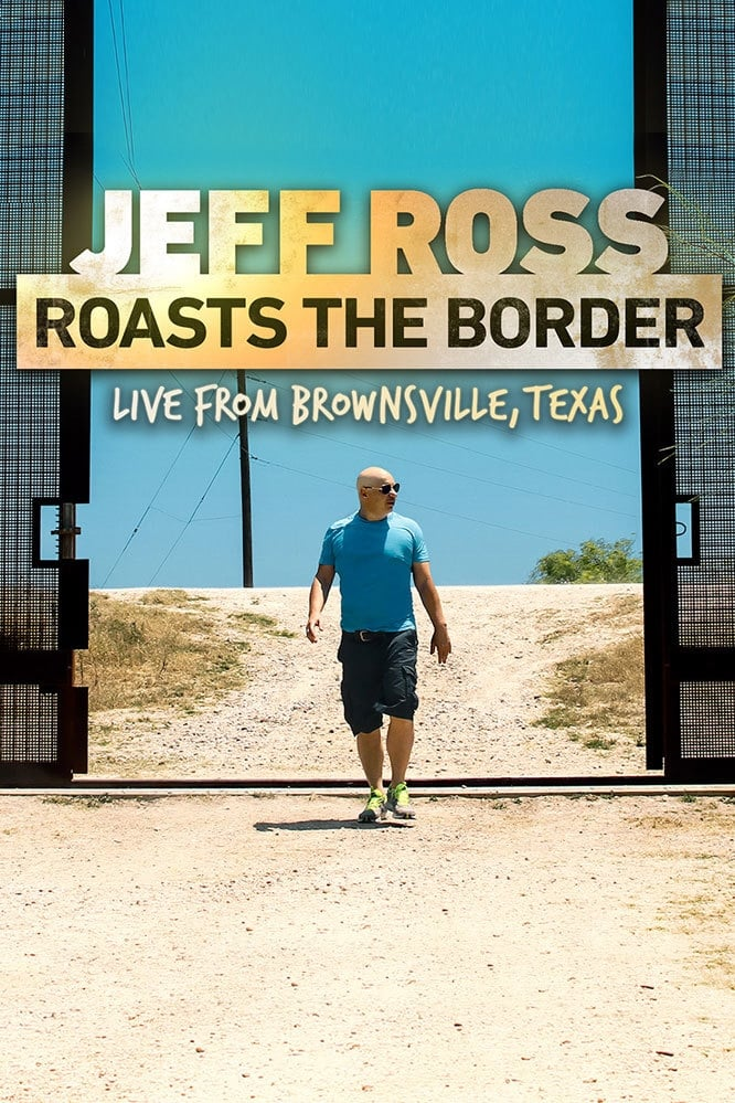 Ver Jeff Ross Roasts the Border Online HD Español (2017)