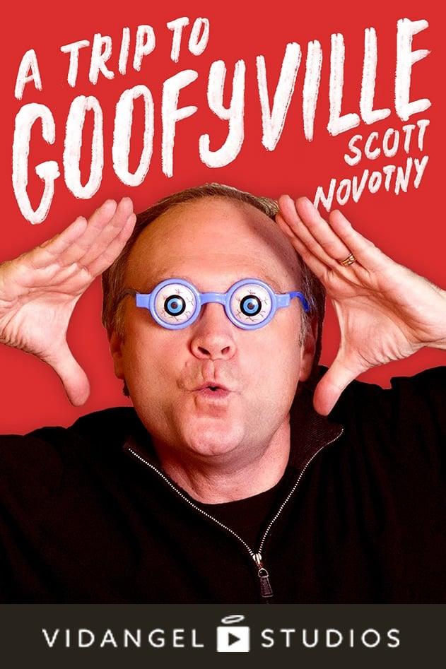 Ver Scott Novotny: A Trip to Goofyville Online HD Español ()