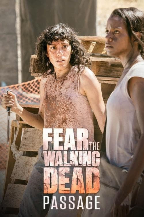 Fear the Walking Dead: Passage (2016)