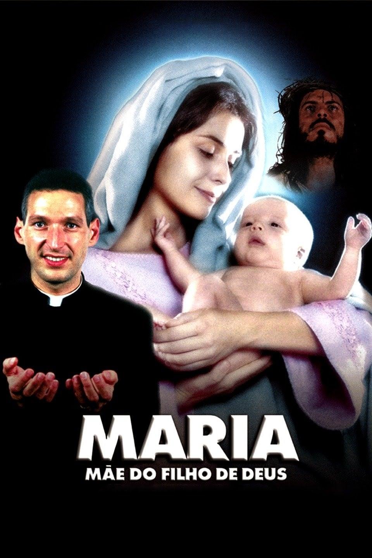 Maria, Mãe do Filho de Deus Nacional