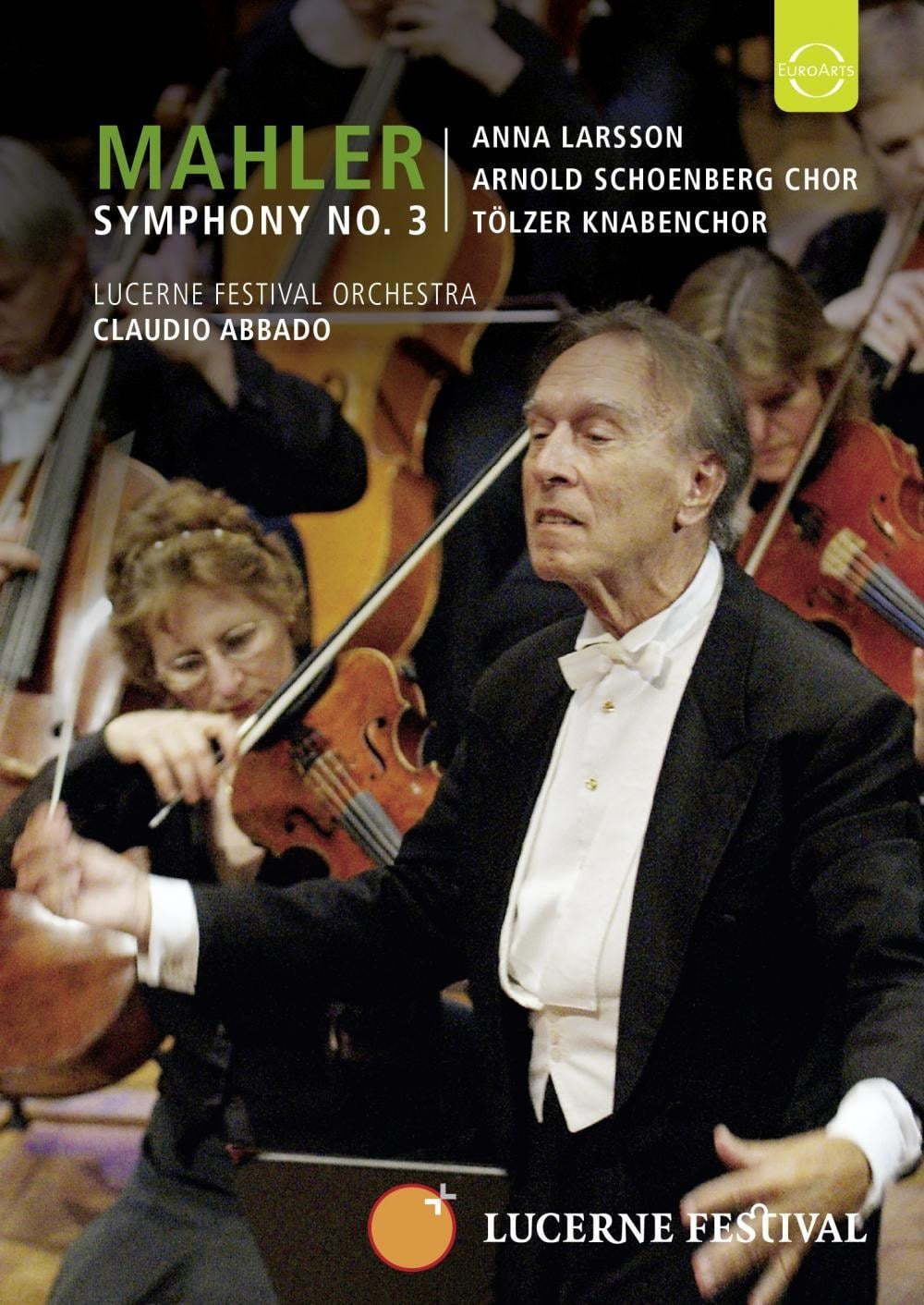 Lucerne 2007: Abbado conducts Mahler 3rd Symphony