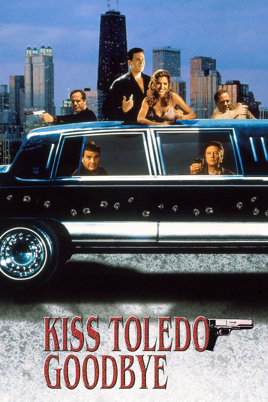 Kiss Toledo Goodbye (1999)