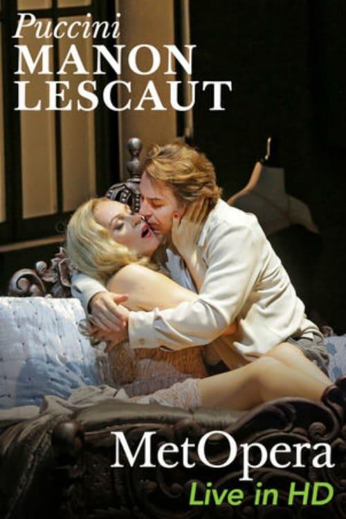The Metropolitan Opera: Manon Lescaut (2017)