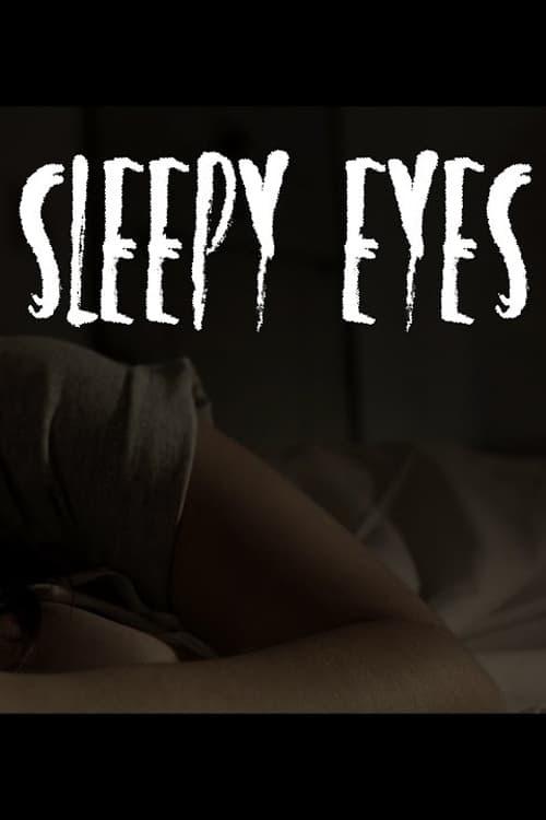 Ver Sleepy Eyes Online HD Español (2016)