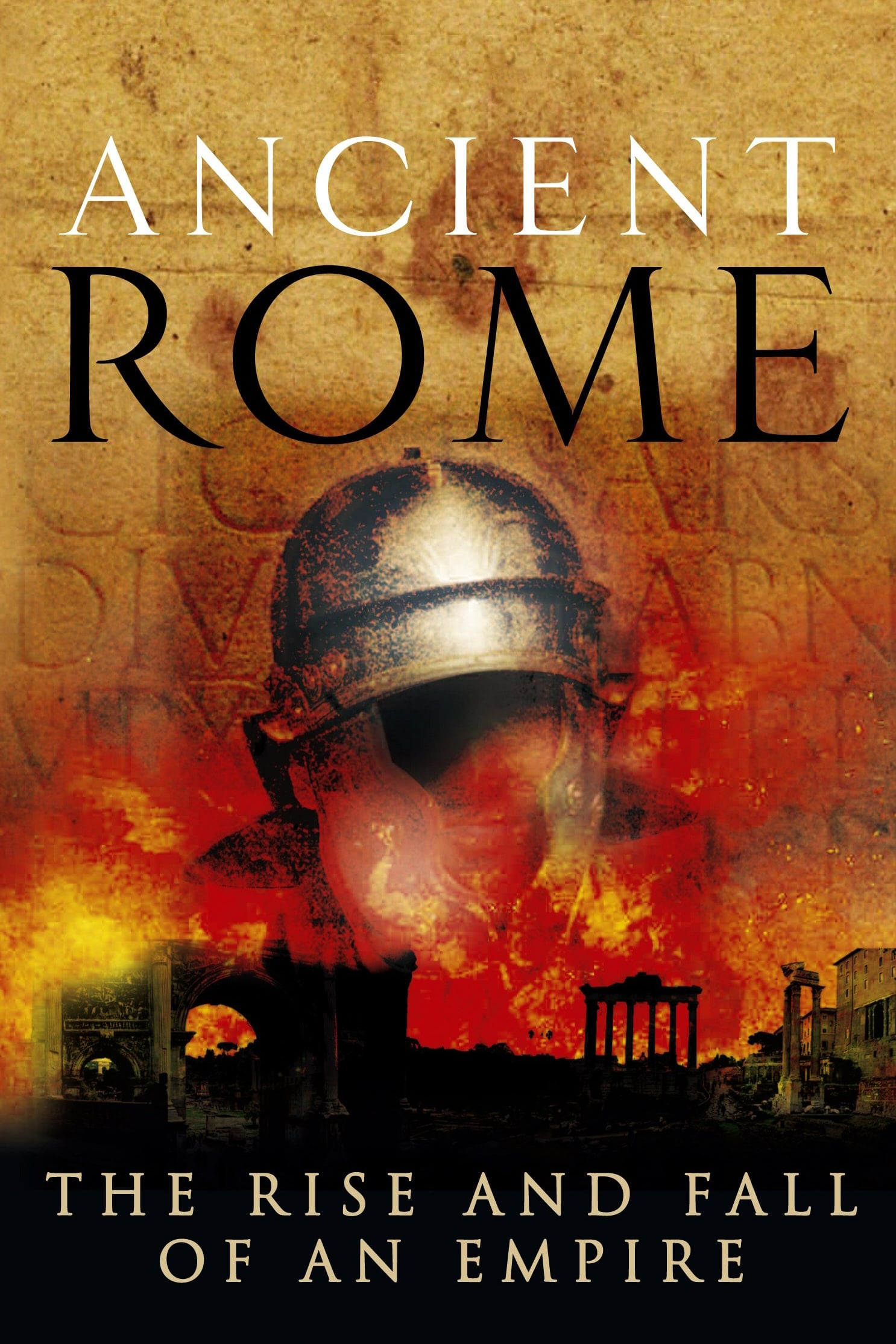 Ancient Rome: The Rise and Fall of an Empire (2006)