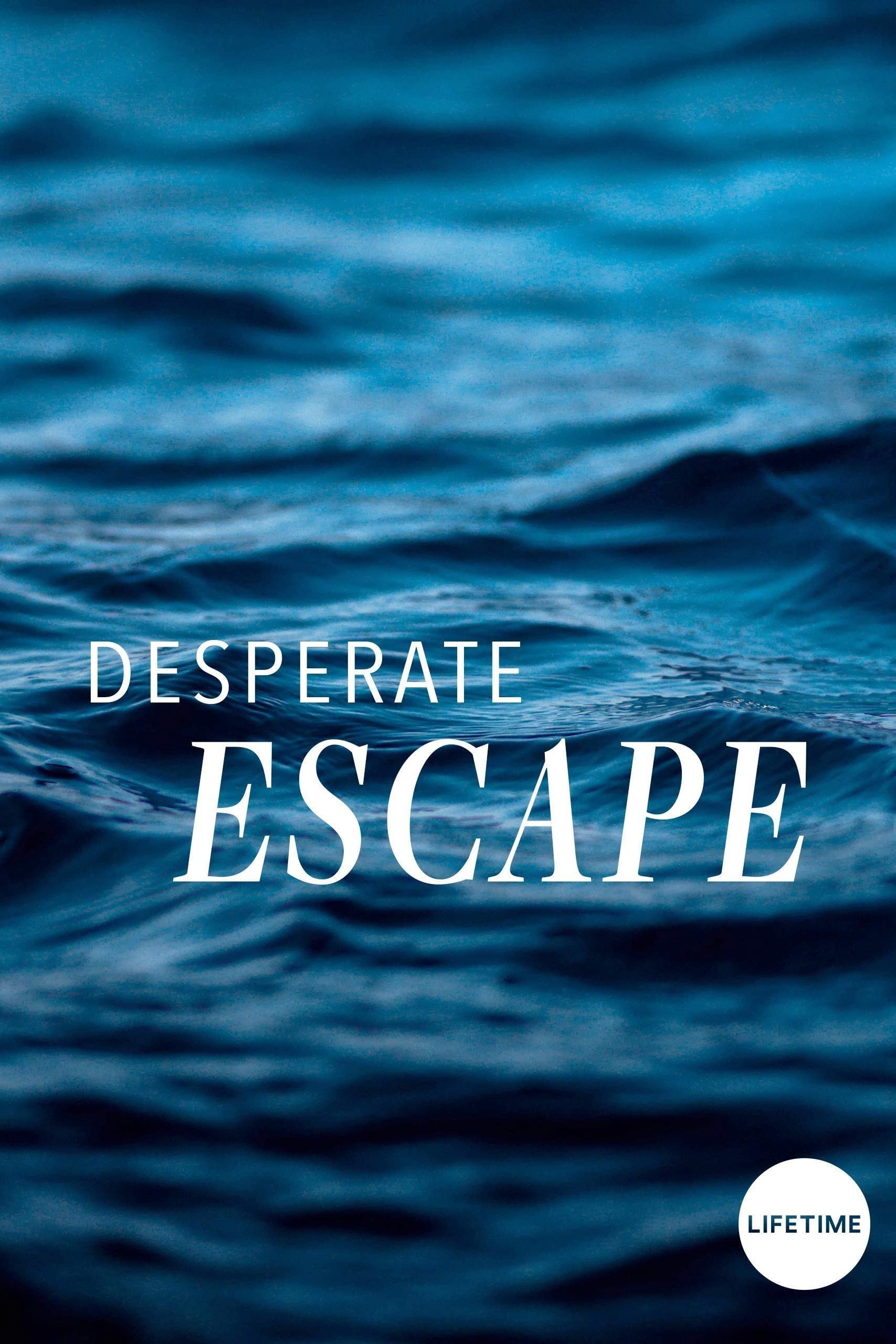 Desperate Escape (2009)