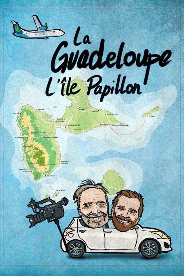 Guadeloupe, l'île Papillon (2018)