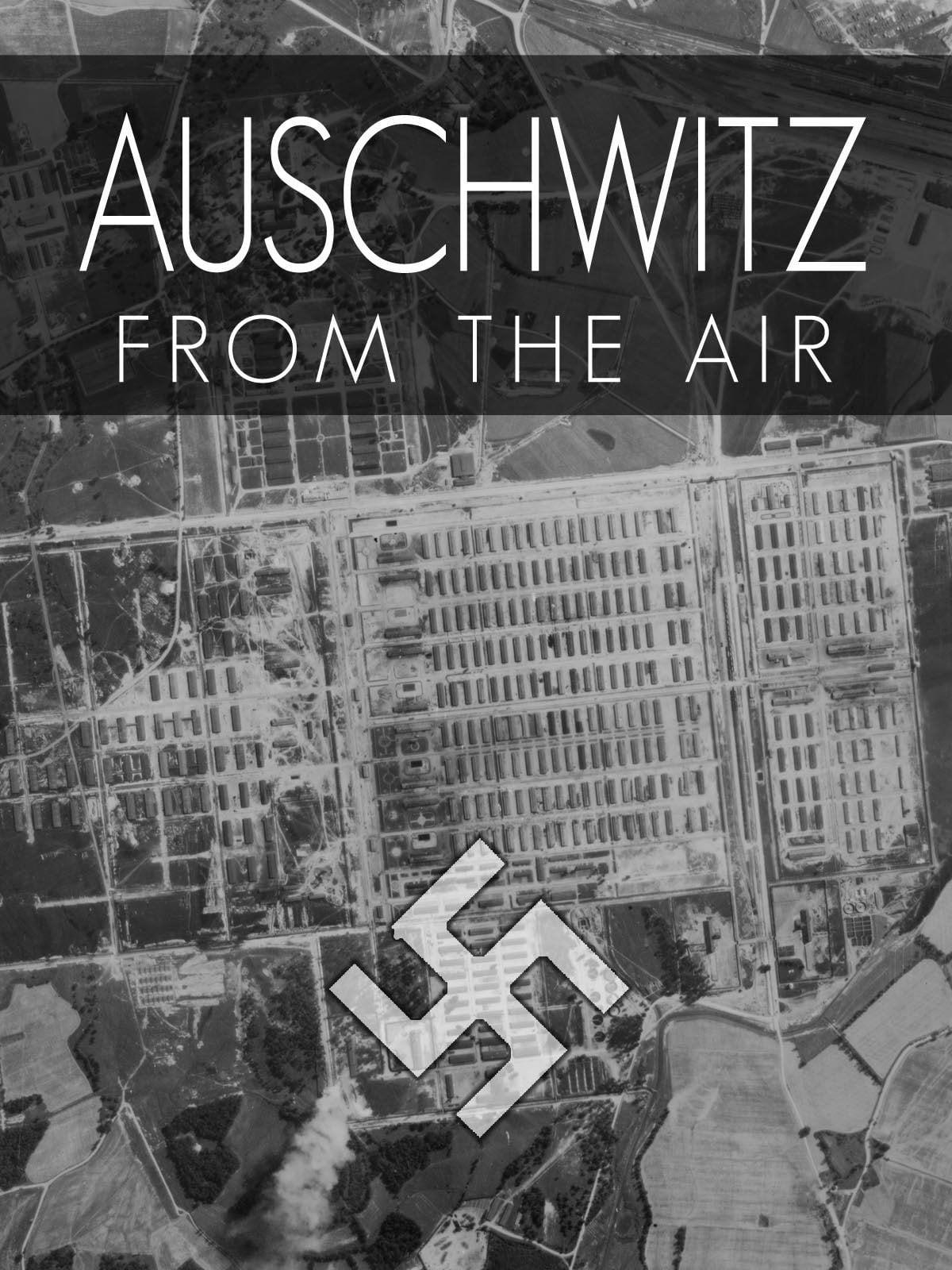 Auschwitz From The Air on FREECABLE TV