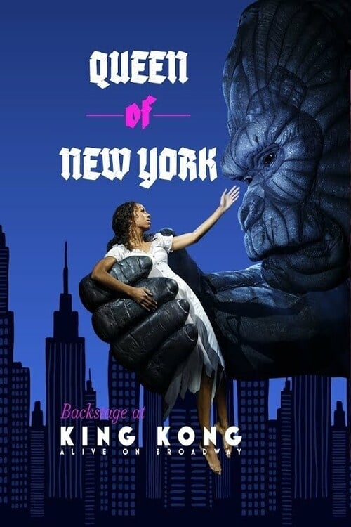 Queen of New York: Backstage at King Kong with Christiani Pitts (2019)