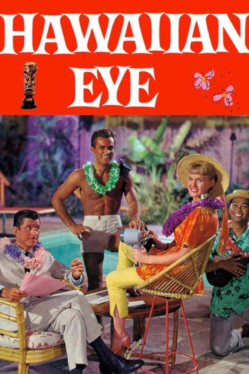 Hawaiian Eye TV Shows About Hawaii