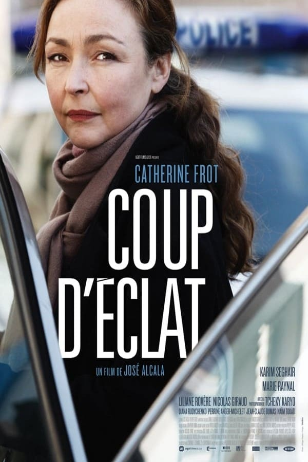 Coup d'éclat streaming sur libertyvf