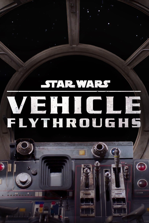 Star Wars Vehicle Flythroughs (2021)