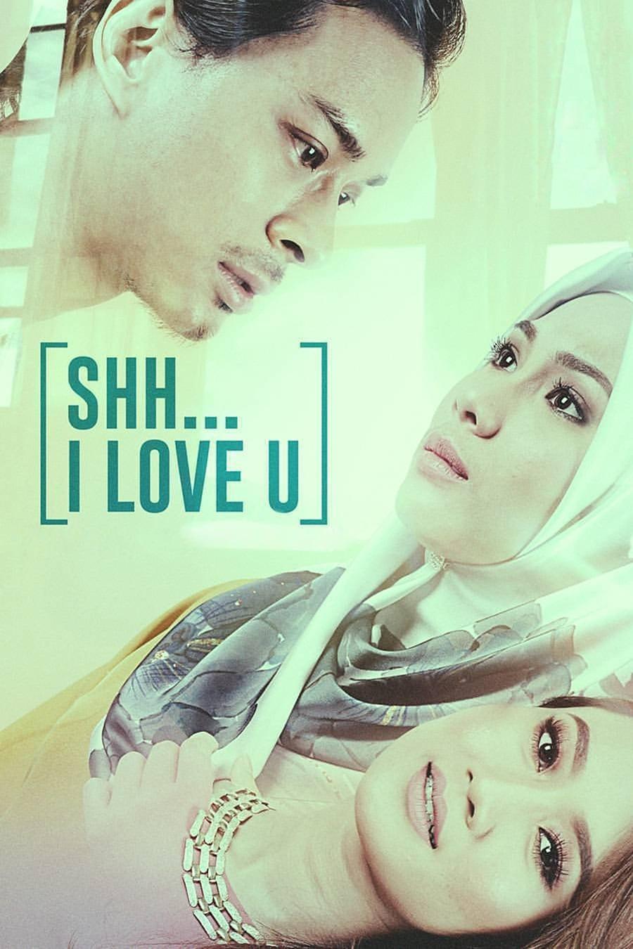 Shh... I Love You (2017)