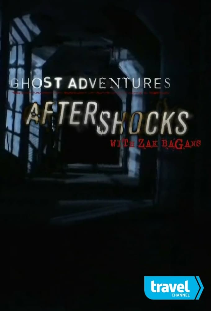 Ghost Adventures: Aftershocks (2014)