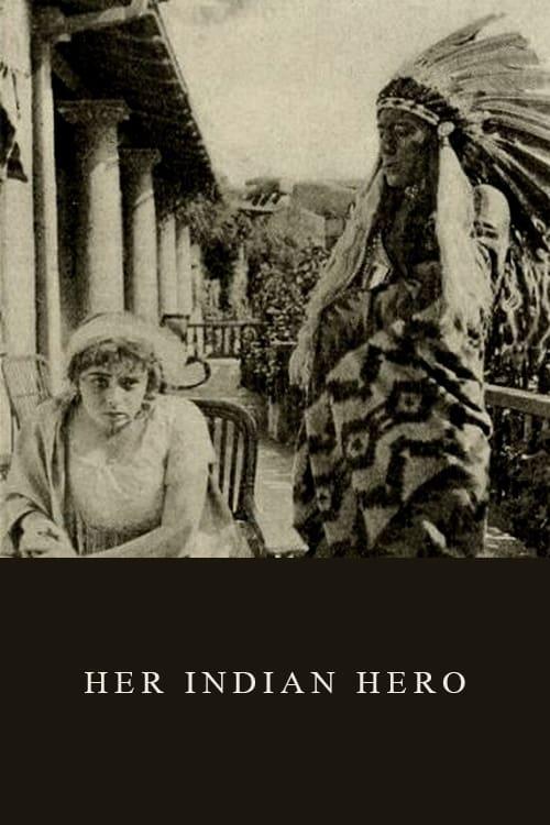 Her Indian Hero (1912)