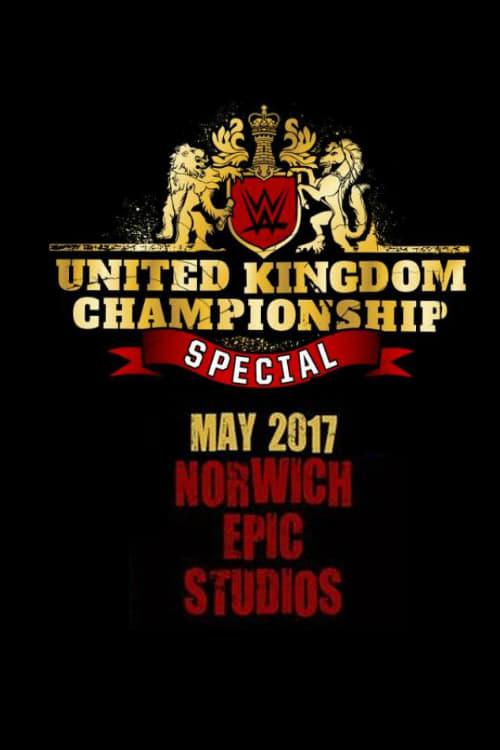 WWE United Kingdom Championship Special (2017)