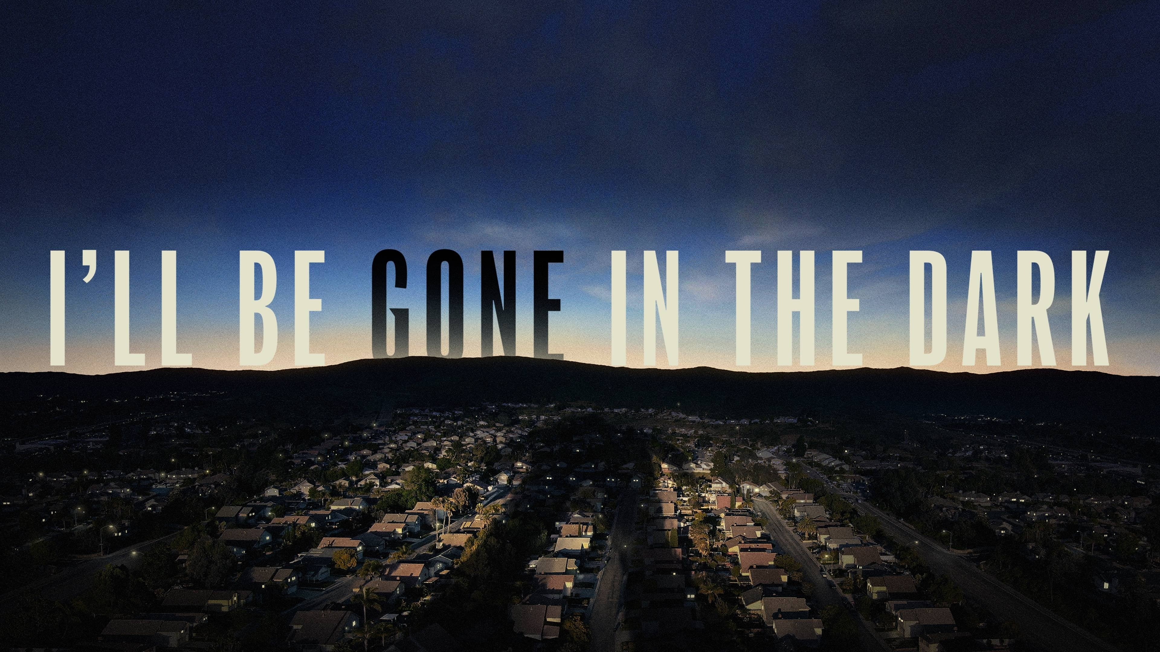 I'll Be Gone in the Dark Trailer