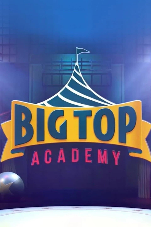 Big Top Academy