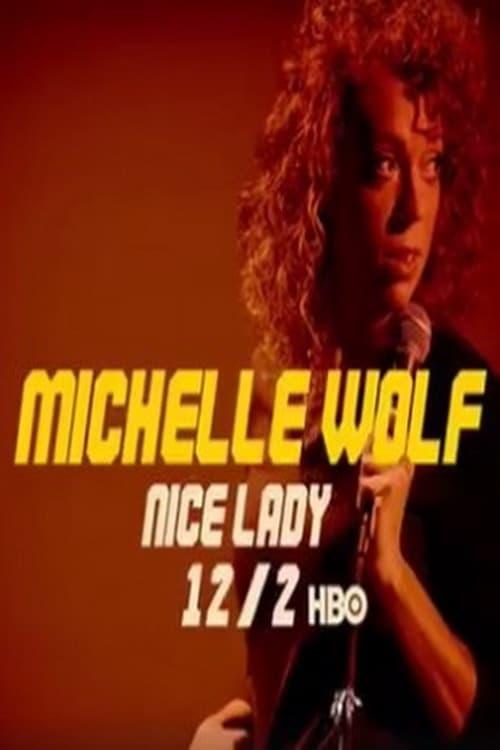 Ver Michelle Wolf: Nice Lady Online HD Español ()