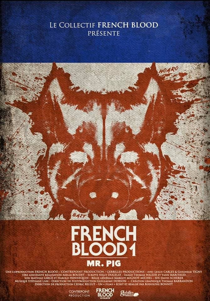 French Blood 1 - MR. Pig - 2020