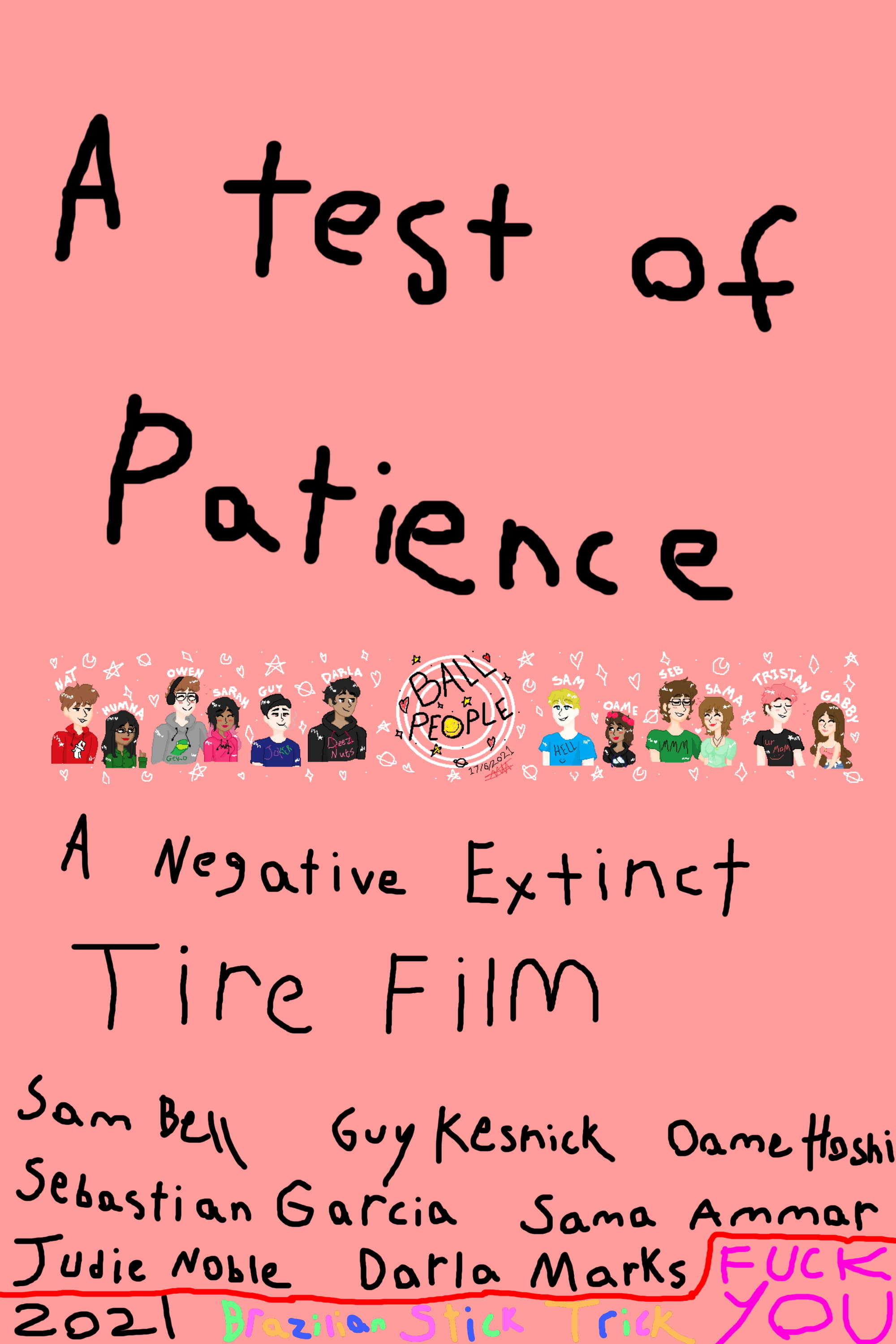 A Test of Patience: A Negative Extinct Tire Film (2021)