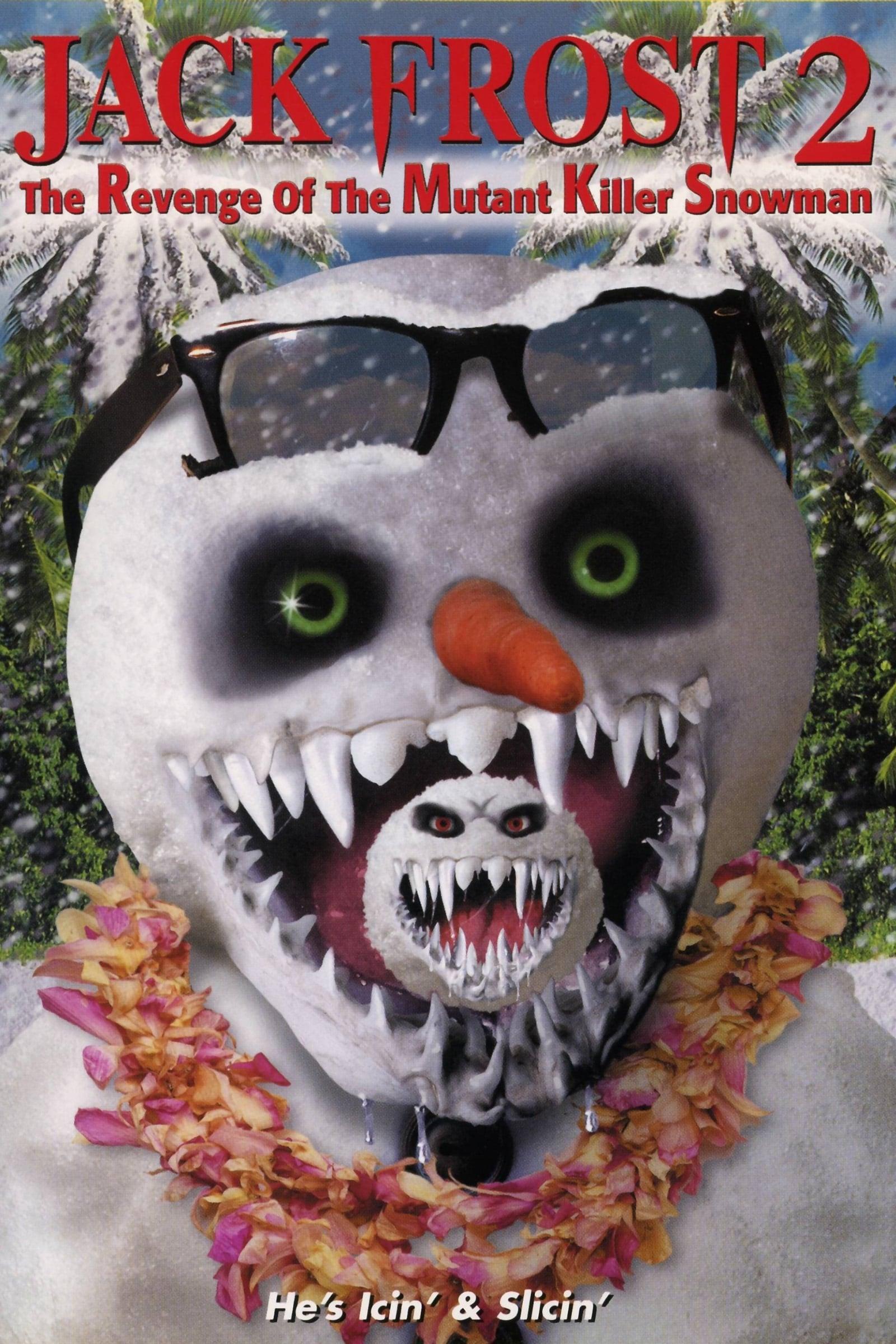 Jack Frost 2: Revenge of the Mutant Killer Snowman on FREECABLE TV