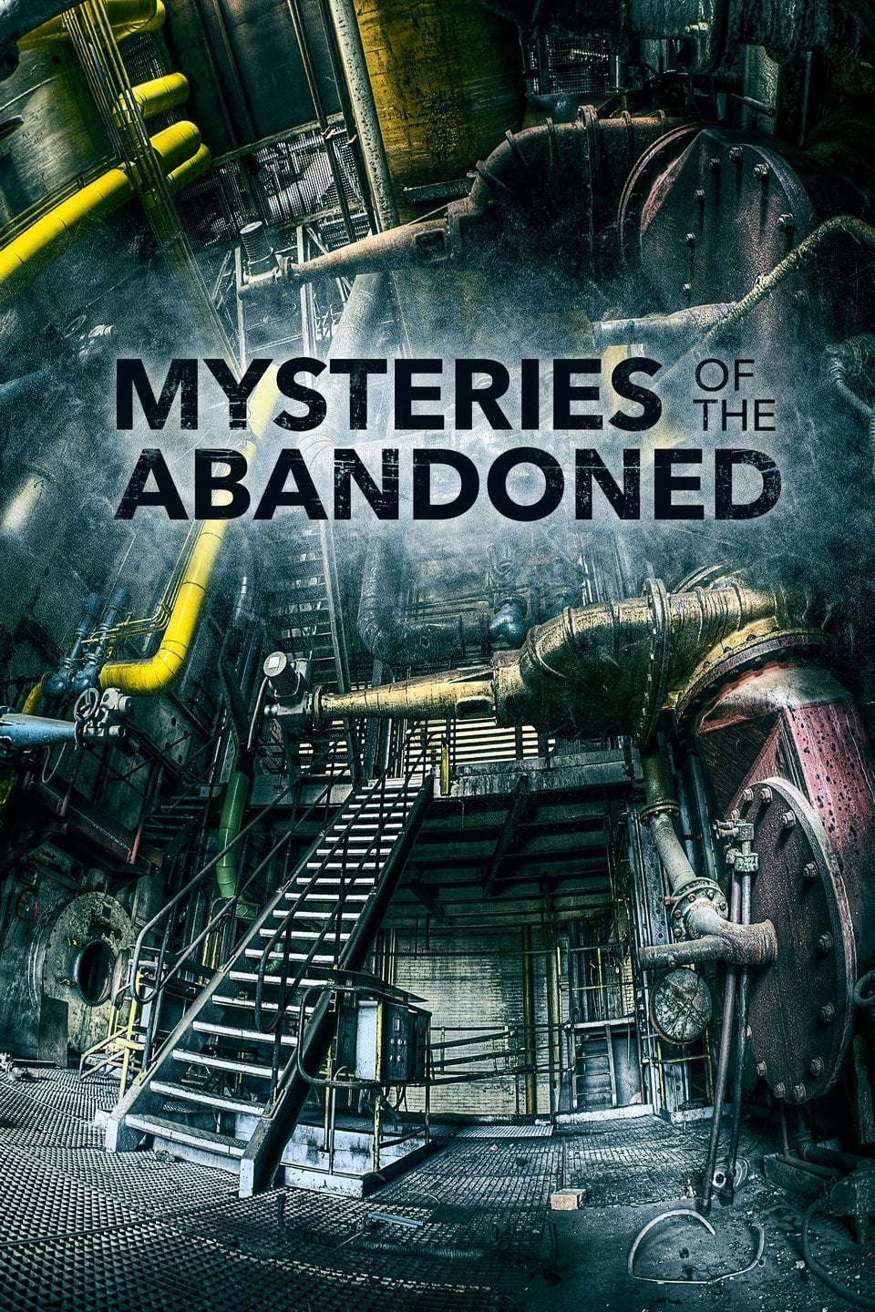 Mysteries of the Abandoned (2017)