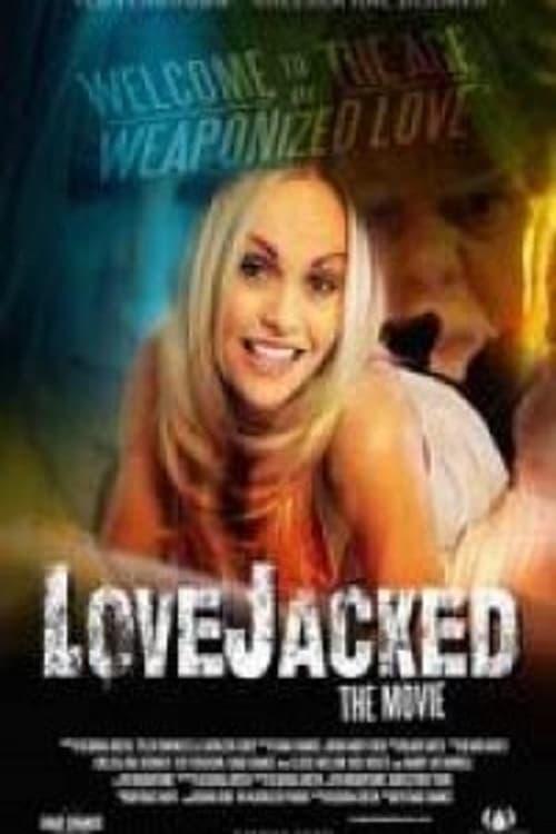 Ver LoveJacked Online HD Español (2016)