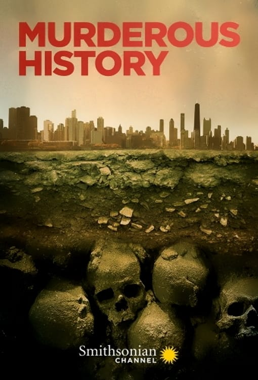 Murderous History TV Shows About Murder