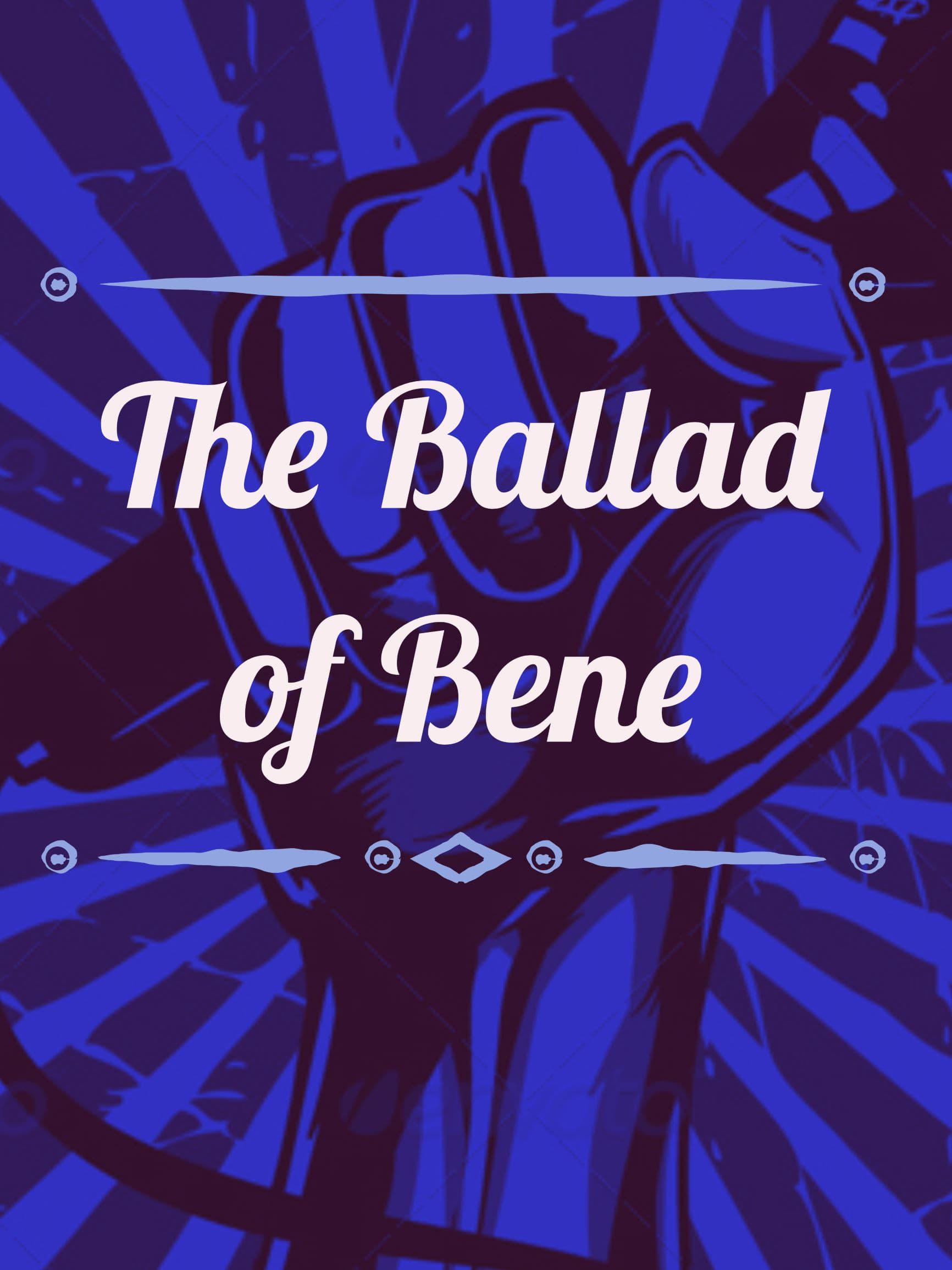 The Ballad of Bene (2018)