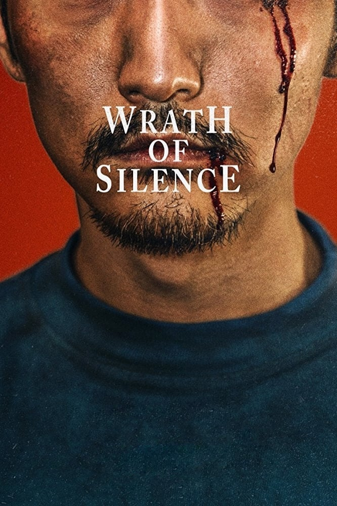 watch Wrath of Silence 2017 online free